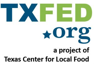 Texas Food Education & Discovery Network Logo reads TXFED.org a project of Texas Center for Local Food